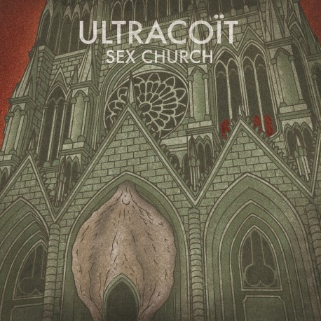 "Ultracoït ""Sex Church""  // LP neuf"