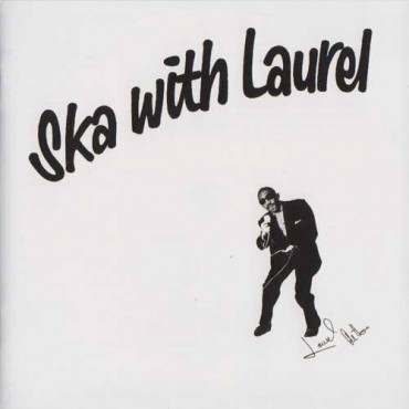Laurel Aitken - Ska With Laurel // LP neuf