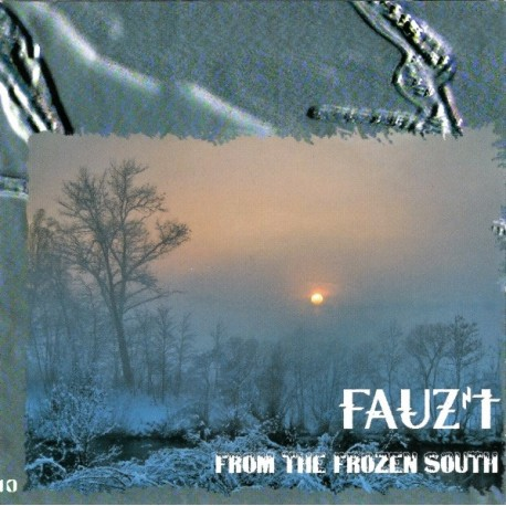 Fauz't - From The Frozen South // CD neuf