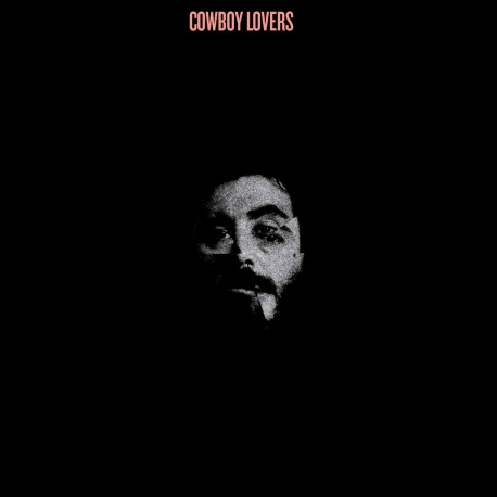 Cowboy Lovers - Cowboy Lovers // LP neuf