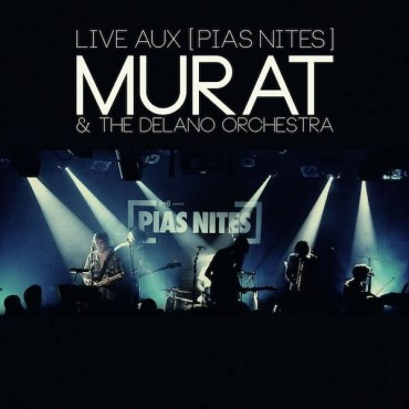 Jean-Louis Murat & The Delano Orchestra - Live Aux [PIAS] Nites // LP neuf