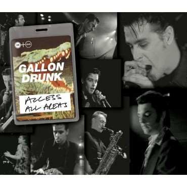 Gallon Drunk - Access All Areas // CD+DVD neufs