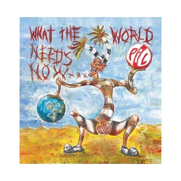 Public Image Ltd - What The World Needs Now // 2LP neufs