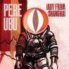 Pere Ubu ‎– Lady From Shanghai // 2 LP neufs