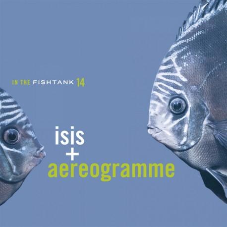 Isis + Aereogramme - In The Fishtank 14 // 12'' neuf