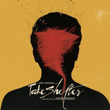 David Wingo - Take Shelter (Original Motion Picture Soundtrack) // LP neuf