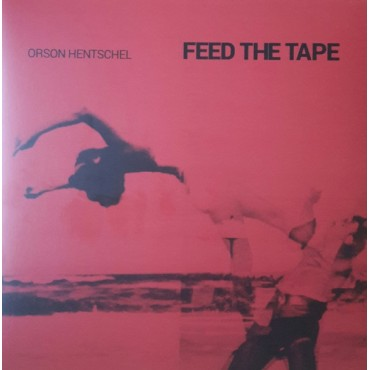 Orson Hentschel - Feed The Tape // 2 Clear Red LP neufs