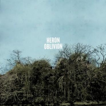 Heron Oblivion - Heron Oblivion // LP neuf