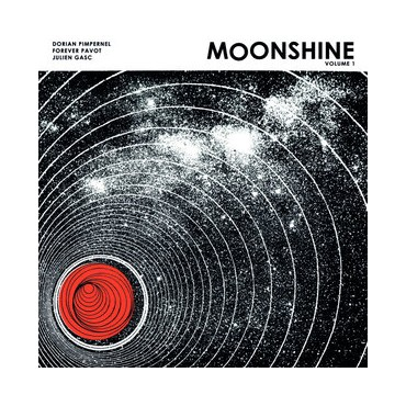 Dorian Pimpernel, Forever Pavot, Julien Gasc - Moonshine Volume 1 // LP neuf