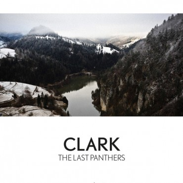 Clark - The Last Panthers // LP neuf