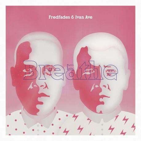 Fredfades & Ivan Ave - Breathe // LP neuf