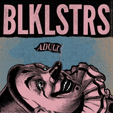 Blacklisters - Adult // LP neuf