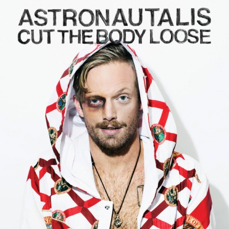 Astronautalis - Cut The Body Loose // LP neuf