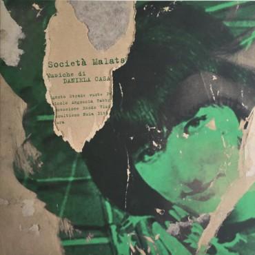 Daniela Casa - Società Malata // LP neuf