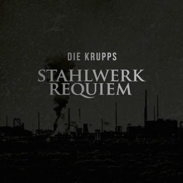 Die Krupps - Stahlwerkrequiem // LP+CD neufs