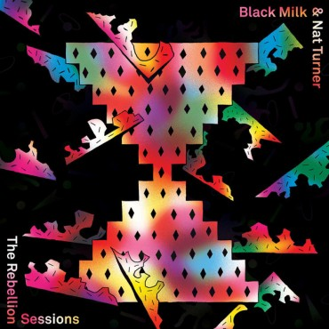 Black Milk & Nat Turner - The Rebellion Sessions // LP neuf
