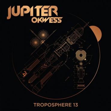 Jupiter & Okwess -  Troposphère 13 // LP neuf