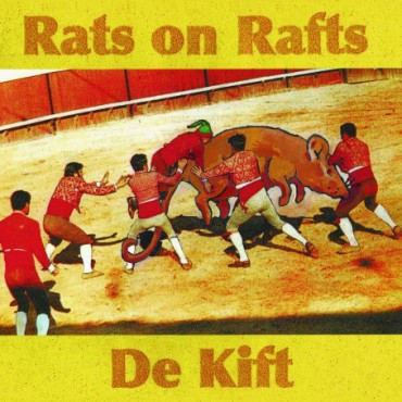 Rats On Rafts / De Kift - Rats On Rafts / De Kift // LP