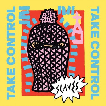 Slaves - Take Control // LP