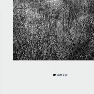 PLY - Sans Cesse // LP