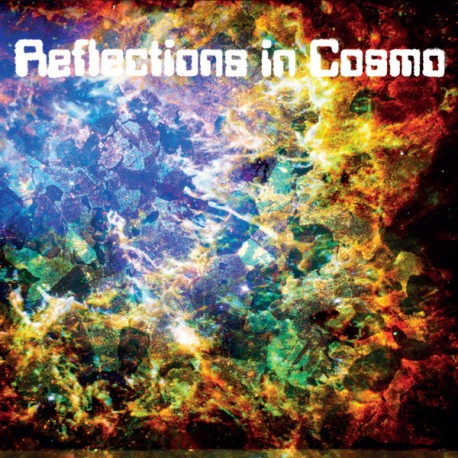 Reflections In Cosmo - Reflections In Cosmo // LP