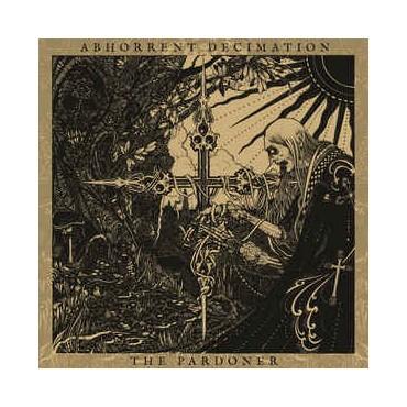 Abhorrent Decimation - The Pardoner // LP