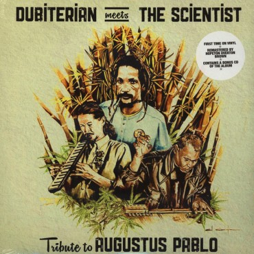 Dubiterian Meets Scientist - Tribute To Augustus Pablo // LP+CD