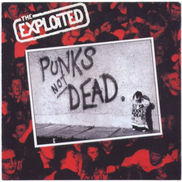 The Exploited - Punks Not Dead. // LP