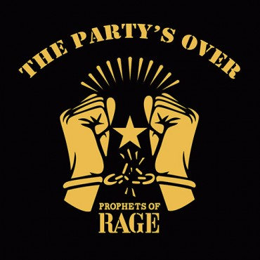 Prophets Of Rage - The Party's Over // ltd 12''