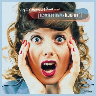 FRED PALLEM & friends - Le sacre du tympan (le retour) // LP