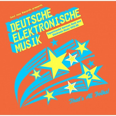 Deutsche Elektronische Musik 3 (Experimental German Rock and Electronic Music 1971-81) // 3LP