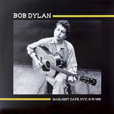 Bob Dylan - Gaslight Cafe, NYC, 9/6/1961 // LP