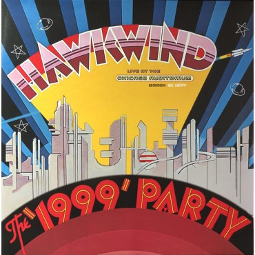 Hawkwind - The '1999' Party (Live At The Chicago Auditorium, March 21 1974) // 2LP