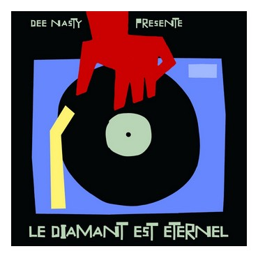 Various Artists - Dee Nasty présente Le Diamant Est Eternel // 2LP