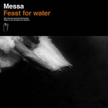 Messa - Feast For Water // LP
