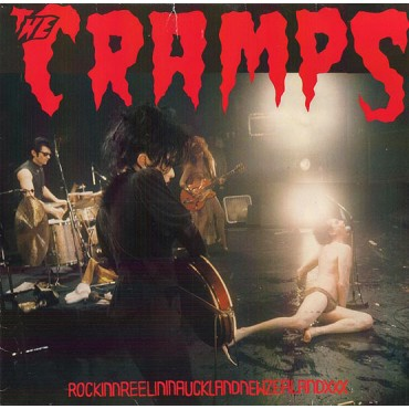 The Cramps - RockinnReelininAucklandNewZealandXXX // LP