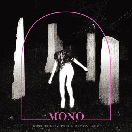 Mono - Before The Past-Live From Electrical Audio // Colored LP