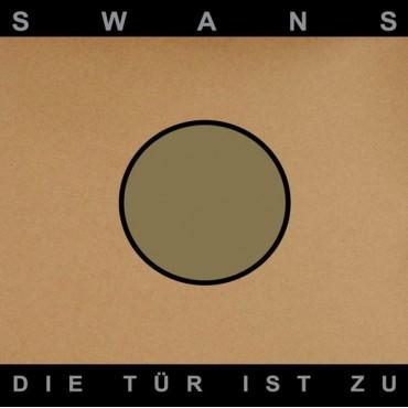 Swans - Die Tür Ist Zu // 2LP