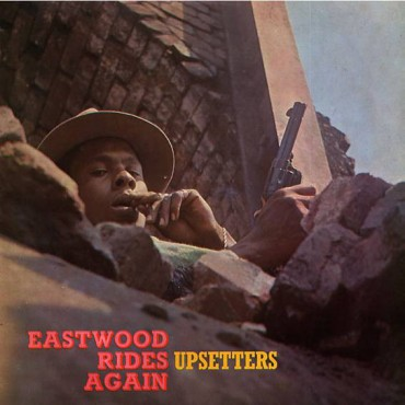Upsetters - Eastwood Rides Again // Limited Edition, Numbered, Reissue, Orange LP