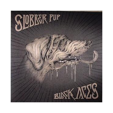Slobber Pup - Black Aces // 2 LP neufs