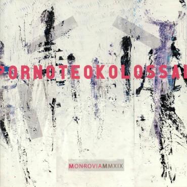 Porno Teo Kolossal - Monrovia MMXIX // LP (Grey)
