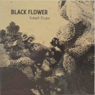 Black Flower - Future Flora // LP