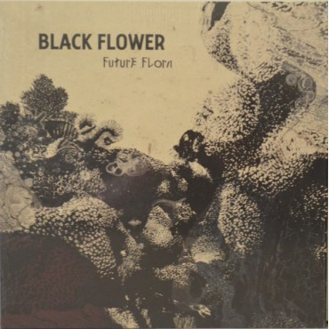 Black Flower - Future Flora // LP
