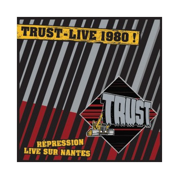 Trust - Live 1980! Répression Live Sur Nantes // 2LP