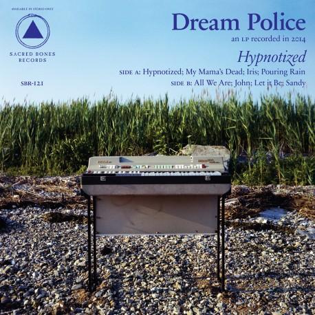 Dream Police - Hypnotised // LP neuf