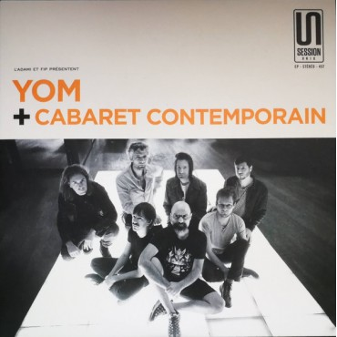 Yom + Cabaret Contemporain - Session Unik // 7'' (ltd 200ex, orange)