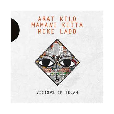 Arat Kilo, Mamani Keita, Mike Ladd - Visions Of Selam // LP