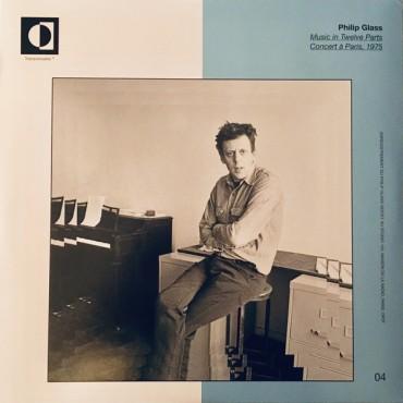 Philip Glass - Music In Twelve Parts: Concert A Paris 1975 // LP