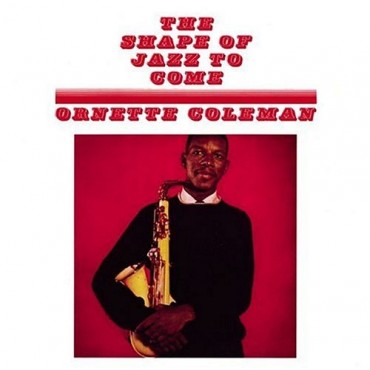 Ornette Coleman - The Shape Of Jazz To Come // LP neuf