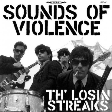Th' Losin Streaks - Sounds Of Violence // LP